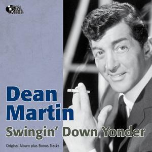 Swingin' Down Yonder (Original Album Plus Bonus Tracks)