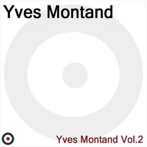 Yves Montand Volume 2