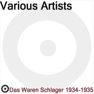 Das waren Schlager (1934 - 1935)
