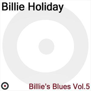 Billie's Blues Volume5