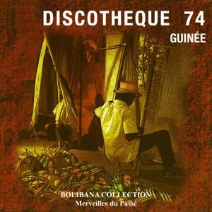 Discothèque Guinée 74 (Bolibana Collection - Merveilles du passé)
