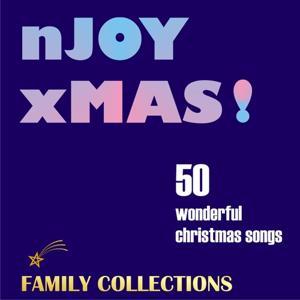 Enjoy Christmas! - 50 Wonderful Christmas Songs (nJOY xMas ! - Family Edition)