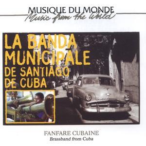 La Banda Municipale de Santiago de Cuba (Fanfare cubaine / Brassband from Cuba)