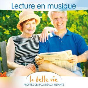 La Belle Vie (Lecture en Musique)