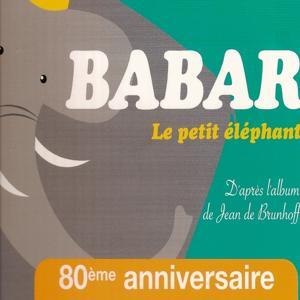 Babar et le professeur Grifaton (80e anniversaire)
