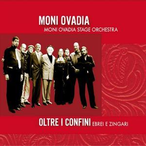 Moni Ovadia Stage Orchestra (Oltre i confini, ebrei e zingari)