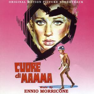 Cuore Di Mamma - Mother's Heart (Bande originale du film de Salvatore Samperi (1969))