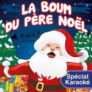 La Boum du Père Noël (Medley - Special Karaoké)