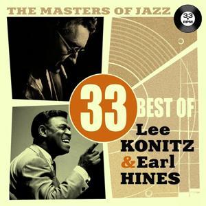The Masters of Jazz: 33 Best of Lee Konitz & Earl Hines