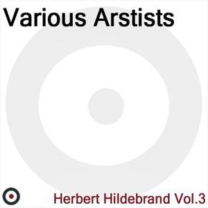 Herbert Hidlebrandt Vol.3