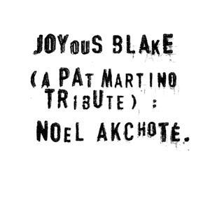 Joyous Blake ( A Pat Martino Tribute ).