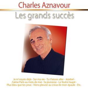Les grands succès: Charles Aznavour