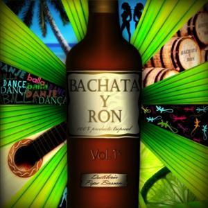 Bachata y ron vol. 1
