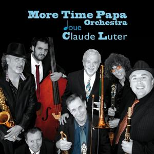 More Time Papa Orchestra joue Claude Luter
