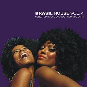 Brasil House Vol.4 - Selected House Sounds From The Copa