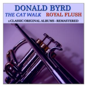 The Cat Walk: Royal Flush (2 Classic Original Albums Remastered)