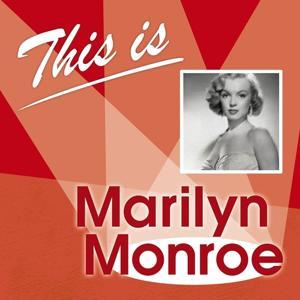 This Is... (Marilyn Monroe)