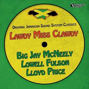 Lawdy Miss Clawdy (Original Jamaican Sound System)