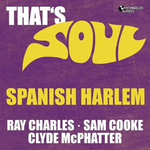 Spanish Harlem (That' Soul)
