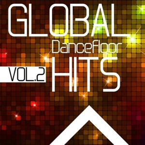Global Dancefloor Hits, Vol. 2