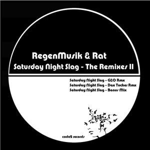 Saturday Night Slag (The Remixes II)
