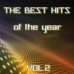 The Best Hits of the Year, Vol. 2