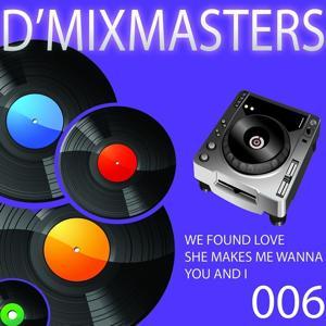 D'Mixmasters, Vol. 6