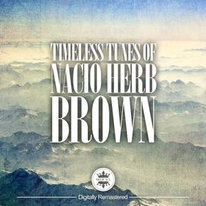 Timeless Tunes of Nacio Herb Brown