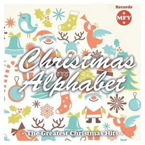 Christmas Alphabet (The Greatest Christmas Hits)