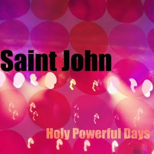 Holy powerful days
