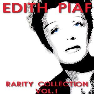 Edith Piaf Rarity Collection, Vol. 1