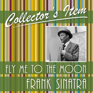 Collector´s Item (Fly Me to the Moon)