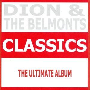 Classics - Dion & The Belmonts