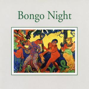 Bongo Night (Impressions)