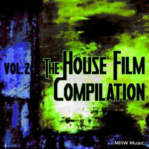 The House Film Compilation, Vol. 2