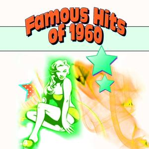 Famous Hits of 1960