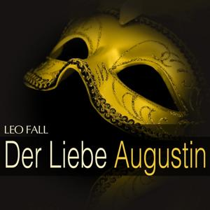 Fall: Der Liebe Augustin