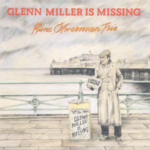 Glenn Miller Is Missing
