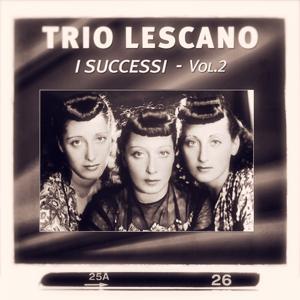Trio Lescano: I Successi, Vol. 2