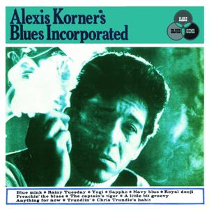 Alexis Korner's Blues Incorporated (Remastered Expanded Edition)