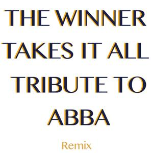 The Winner Takes It All: Tribute to Abba