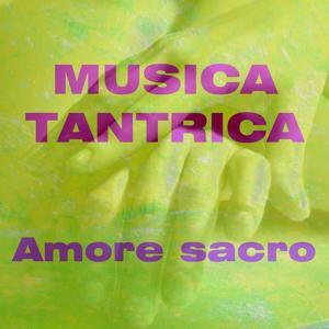 Musica Tantrica (Amore sacro)