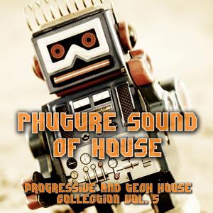 Phuture Sound of House Music, Vol. 5