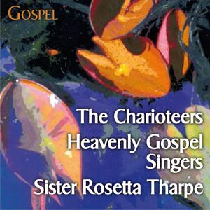 That´s Gospel (with The Charioteers, Heavenly Gospel Singers, Sister Rosetta Tharpe...)