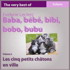 Baba Bébé Bibi Bobo Bubu, vol. 2 (Les cinq petits chatons en ville)