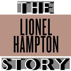 The Lionel Hampton Story (Volume 01)