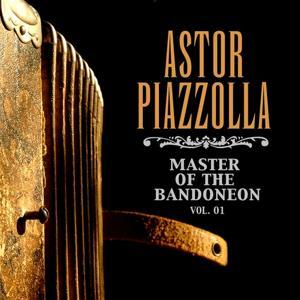 Master Of The Bandoneon, Vol. 01
