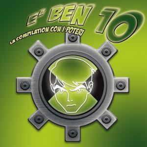 E' ben 10 (La compilation con i poteri)