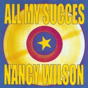 All My Succes - Nancy Wilson