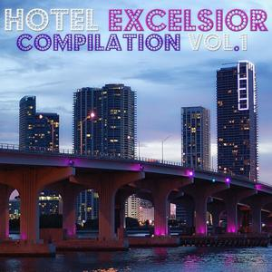 Hotel Excelsior Compilation, Vol. 1